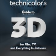 Technicolor's Guide to 3D… a Stereoscopic 3D Dictionary.